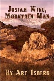 Cover of: Josiah Wing, Mountain Man