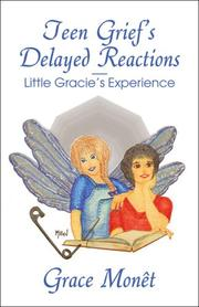 Cover of: Teen Grief's Delayed ReactionsLittle Gracie's Experience