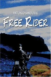 Cover of: Free Rider | Antonio Sandoval