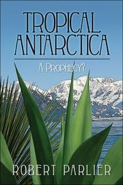 Cover of: Tropical Antarctica | Robert Parlier