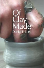 Cover of: Of Clay Made