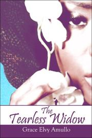 Cover of: The Tearless Widow | Grace Elvy Amullo