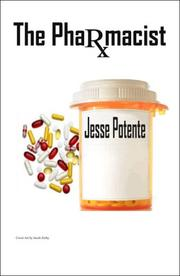 Cover of: The Pharmacist | Jesse Potente