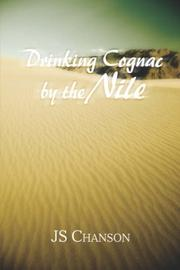 Cover of: Drinking Cognac by the Nile | JS Chanson
