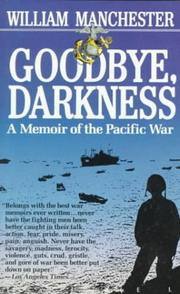 Cover of: Goodbye Darkness | William Manchester