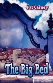 Cover of: The Big Bed | Pat Carney