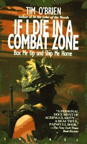 Cover of: If I Die in a Combat Zone, Box me Up and Ship Me Home