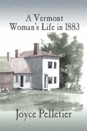 A Vermont Womans Life in 1883