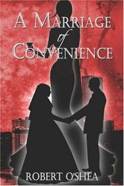 Cover of: A Marriage of Convenience | Robert O