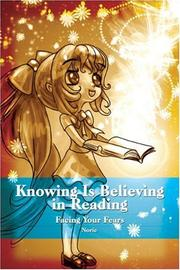 Cover of: Knowing Is Believing in Reading | Norie