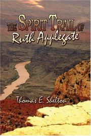Cover of: The Spirit Trail of Ruth Applegate | Thomas E. Shelton