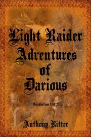 Cover of: Light Raider Adventures of Darious | Anthony Ritter