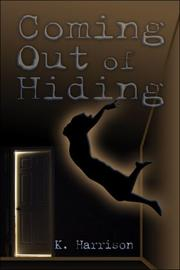 Cover of: Coming Out of Hiding | K. Harrison