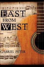 Cover of: East from West | Gabriel Peter