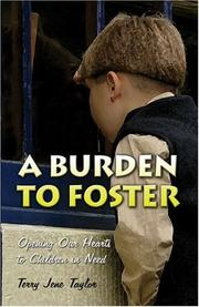 Cover of: A Burden to Foster | Terry Jene Taylor