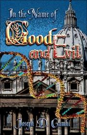 Cover of: In the Name of Good and Evil