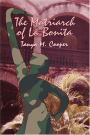 Cover of: The Matriarch of La Bonita | Tanya M. Cooper