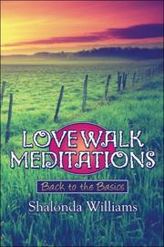 Cover of: Love Walk Meditations: | Shalonda Williams