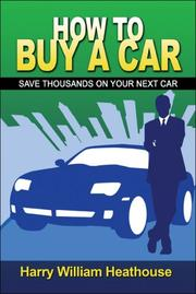Cover of: How to Buy a Car | Harry William Heathouse