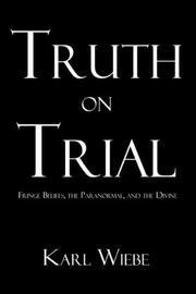 Cover of: Truth on Trial | Karl Wiebe