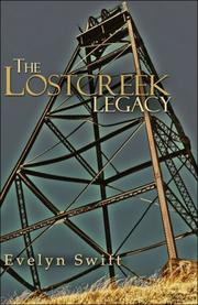 Cover of: The Lostcreek Legacy | Evelyn Swift