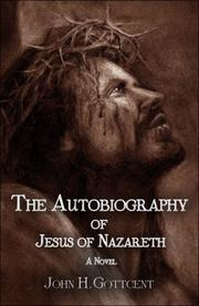 Cover of: The Autobiography of Jesus of Nazareth