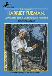 Cover of: The story of Harriet Tubman: conductor of the underground railroad