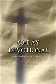 Cover of: 60-Day Devotional | Dr. Dorothy B. Holtslander