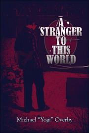Cover of: A Stranger to This World | Michael