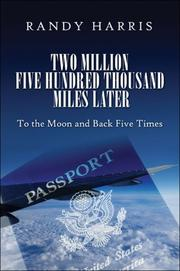 Cover of: Two Million Five Hundred Thousand Miles Later | Randy Harris