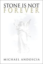 Cover of: Stone Is Not Forever | Michael Andoscia