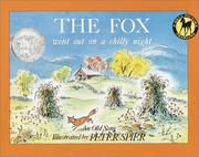 Cover of: The Fox Went Out on a Chilly Night | Peter Spier