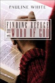 Cover of: Finding Refuge in the Word of God | Pauline White