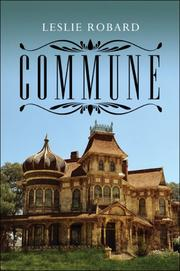 Cover of: Commune | Leslie Robard