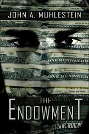 Cover of: The Endowment | John A. Muhlestein