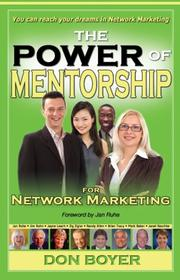 Cover of: The Power of Mentorship for Network Marketing | Don Boyer