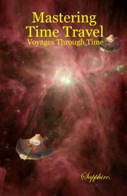 Cover of: Mastering Time Travel: Voyages Through Time