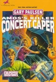 Cover of: AMOS'S KILLER CONCERT CAPER