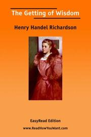 Cover of: The Getting of Wisdom [EasyRead Edition] | Henry Handel Richardson