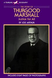 The story of Thurgood Marshall by Joe Arthur