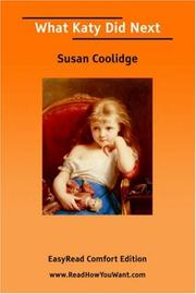 Cover of: What Katy Did Next [EasyRead Comfort Edition] | Susan Coolidge
