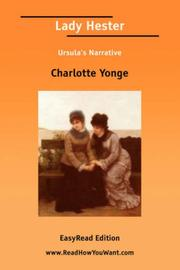 Cover of: Lady Hester [EasyRead Edition] | Charlotte Mary Yonge