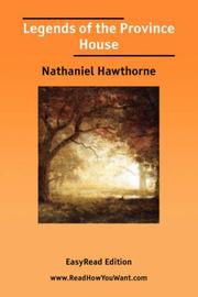 Cover of: Legends of the Province House [EasyRead Edition] | Nathaniel Hawthorne