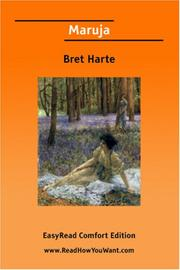 Cover of: Maruja [EasyRead Comfort Edition] | Bret Harte