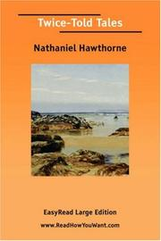 Cover of: Twice-Told Tales [EasyRead Large Edition] | Nathaniel Hawthorne