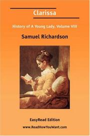 Cover of: Clarissa History of A Young Lady, Volume VIII