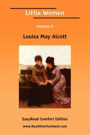 Cover of: Little Women Volume II [EasyRead Comfort Edition] | Louisa May Alcott
