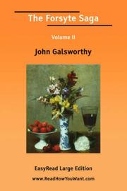 Cover of: The Forsyte Saga Volume II [EasyRead Large Edition] | John Galsworthy