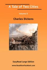 Cover of: A Tale of Two Cities Volume II [EasyRead Large Edition] | Charles Dickens