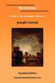 Cover of: Nostromo A Tale of the Seaboard, Volume I